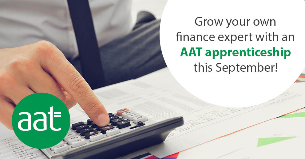 Grow your own finance expert with an AAT apprenticeship this September!
