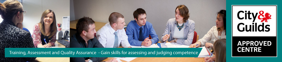 Training Assessment and Quality Assurance - Gain skills for assessing and judging competence