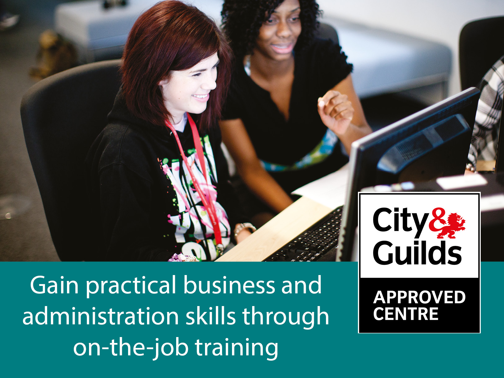 Gain practical business and administration skills through on-the-job training